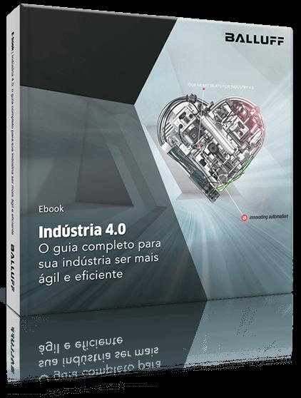 Indústria 4.0 – o guia completo para sua indústria ser mais ágil e eficiente